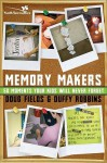 Memory Makers - Doug Fields, Duffy Robbins