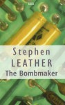 The Bombmaker - Stephen Leather