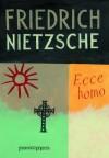 Ecce homo (Portuguese Edition) - Friedrich Nietzsche