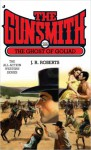 The Gunsmith #286: The Ghost of Goliad - J.R. Roberts