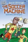 The Soccer Machine (Team Series) - David Bedford