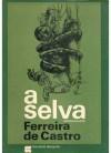 A Selva - Ferreira de Castro