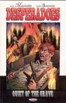 Desperadoes: Quiet of the Grave - Jeff Mariotte, John Severin