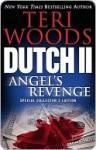 Dutch II: Angel's Revenge (Dutch Trilogy #2) - Teri Woods