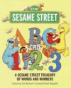 ABC and 1,2,3: A Sesame Street Treasury of Words and Numbers (Sesame Street) - Harry McNaught, Joseph Mathieu, Children's Television Workshop