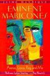 Eminent Maricones: Arenas, Lorca, Puig, and Me - Jaime Manrique