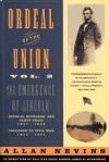 Ordeal of the Union, Vol 2: The Emergence of Lincoln: Douglas, Buchanan & Party Chaos, 1857-59/Prologue to Civil War, 1859-61 - Allan Nevins