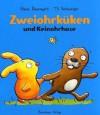 Zweiohrküken und Keinohrhase - Klaus Baumgart, Til Schweiger