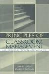 Principles of Classroom Management: A Professional Decision-Making Model - James Levin, James F. Nolan