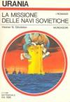 La missione delle navi sovietiche - Homer N. Gholston, Laura Serra