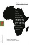 Petit précis de remise à niveau sur l'histoire africaine à l'usage du président Sarkozy - Adame Ba Konaré, Pierre Boilley, Collectif, Elikia M'Bokolo, Catherine Clément