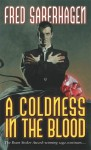 A Coldness in the Blood (Dracula Series, #10) - Fred Saberhagen