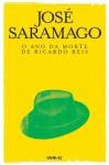 O Ano da Morte de Ricardo Reis (Portuguese Edition) - José Saramago