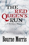 The Red Queen's Run - Bourne Morris
