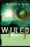 Wired - Robert L. Wise