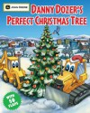 Danny Dozer's Perfect Christmas Tree (John Deere (Running Press Kids Hardcover)) - Running Press, Running Press