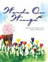 Words On Wings - Barbara Williamson