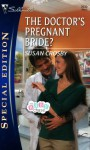 The Doctor's Pregnant Bride? (The Baby Chase, Book 3) - Susan Crosby