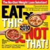 Eat This Not That! 2010: The No-Diet Weight Loss Solution - David Zinczenko, Matt Goulding