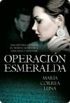 Operación esmeralda - María Correa Luna