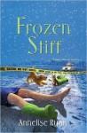 Frozen Stiff (A Mattie Winston Mystery #3) - Annelise Ryan