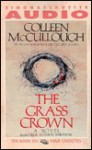 The Grass Crown - Colleen McCullough, F. Murray Abraham