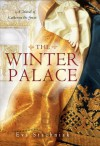 The Winter Palace: A Novel of Catherine the Great (Audio) - Eva Stachniak, Beata Pozniak