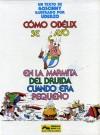 Cómo Obélix se Cayó en la Marmita del Druida cuando era Pequeño - René Goscinny