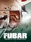 FUBAR, Volume 2: Empire of the Rising Dead - Jeff Mccomsey