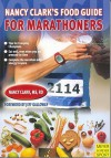 Nancy Clark' s Food Guide for Marathoners: Tips for Everyday Champions - Nancy Clark