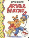 Arthur Babysits - Marc Brown