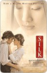 Silk (Movie Tie-in Edition) - Alessandro Baricco, Ann Goldstein