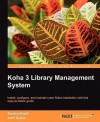Koha 3 Library Management System - Savitra Sirohi, Amit Gupta