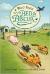 Wild Times at the Bed and Biscuit - Joan Carris, Noah Z. Jones