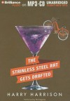 The Stainless Steel Rat Gets Drafted - Harry Harrison, Phil Gigante