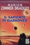 Il sapiente di Darkover - Marion Zimmer Bradley, Riccardo Valla