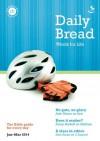 Daily Bread Jan-Mar 2014 - Anna Caroe, Andrew Knowles, Melody Briggs, David Dewey, Penny Boshoff, Andrew Clark, Jude Mason, Sam Ennis, Penelope Swithinbank, Jenny Hyatt