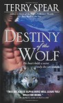 Destiny of the Wolf - Terry Spear