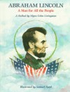 Abraham Lincoln: A Man for All the People: A Ballad - Myra Cohn Livingston, Samuel Byrd