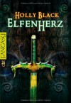 Elfenherz - Holly Black, Anne Brauner