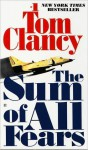 The Sum of All Fears - Tom Clancy