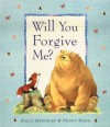 Will You Forgive Me? - Sally Grindley