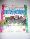 The Complete Book of Children's Activities - Melanie Rice