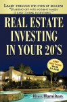 Real Estate Investing in Your 20's: Your Rise to Real Estate Royalty - Ross Hamilton