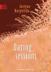 Dating sessions - Justyna Bargielska