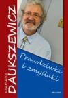 Prawdziwki i zmyślaki - Krzysztof Daukszewicz
