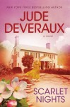 Scarlet Nights (Perfect Paperback) - Jude Deveraux