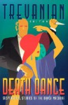 Death Dance: Suspenseful Stories of the Dance Macabre - Trevanian