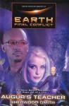 Gene Roddenberry's Earth: Final Conflict--Auger's Teacher - Sherwood Smith