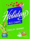 Holiday Jazz Chants: Student Book - Carolyn Graham